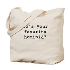 Who's your favorite hominid? Tote Bag