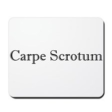 Carpe Scrotum Mousepad