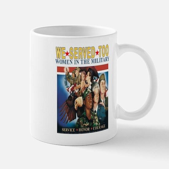 WOMEN SERVE TOO Mug