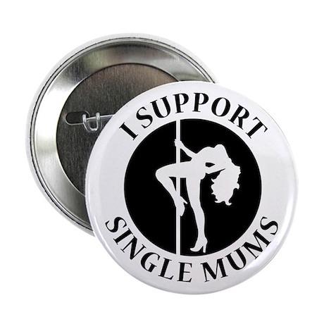 Stripper Mums T-Shirt Button