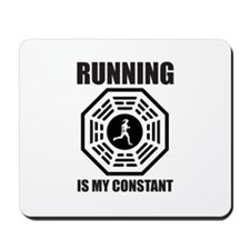 Running is my Constant Mousepad