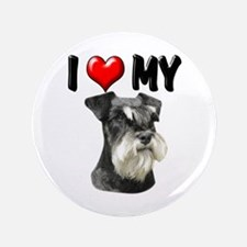 "I Love My Miniature Schnauzer 3.5"" Button"