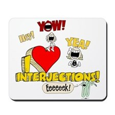 I Heart Interjections Mousepad