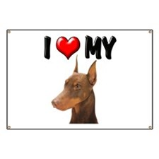 I Love My Doberman Banner