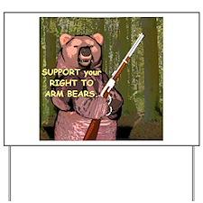 Arm Bears Yard Sign