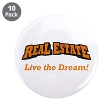 """Real Estate / Dream 3.5"""" Button (10 pack)"""