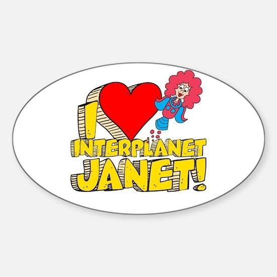 I Heart Interplanet Janet! Sticker (Oval)