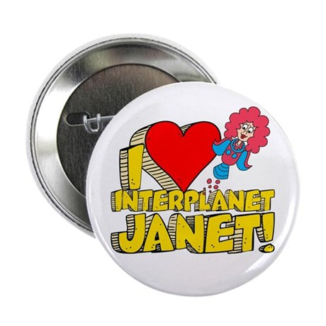 "I Heart Interplanet Janet! 2.25"" Button"