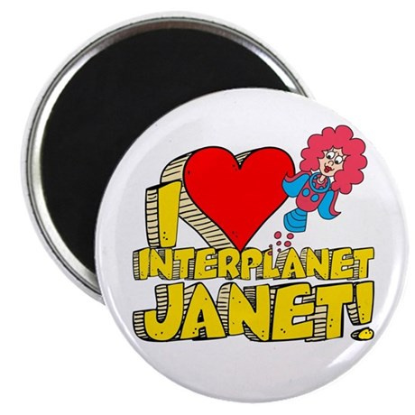 "I Heart Interplanet Janet! 2.25"" Magnet (10 p"
