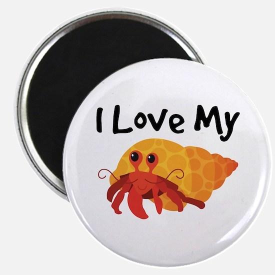 I Love My Hermit Crab Magnet