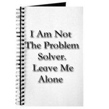 I Am Not A Problem Solver. Le Journal