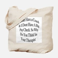 Not Your Therapist Tote Bag