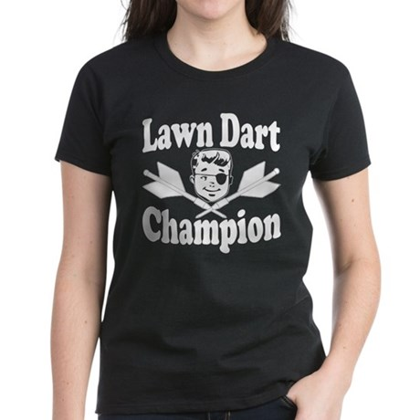 Lawn Dart Champion Women's Dark T-Shirt