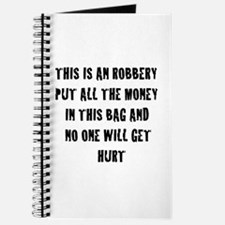 THIS IS AN ROBBERY PUT ALL TH Journal