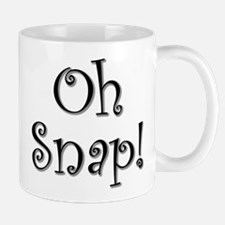 """Oh Snap!"" Mug"