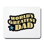 Worlds Greatest Dad Mousepad