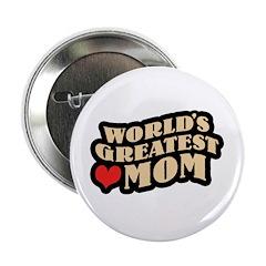 Worlds Greatest Mom Button