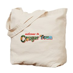 Welcome to Cougar Town Tote Bag