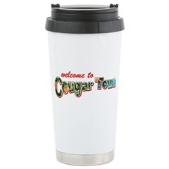 Welcome to Cougar Town Stainless Steel Travel Mug
