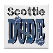 Scottish Terrier DUDE Tile Coaster