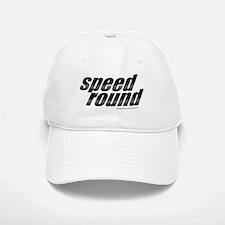 Speed Round Baseball Baseball Cap