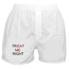 trEAT ME right Boxer Shorts