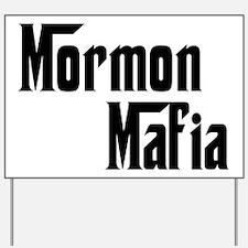 Mormon Mafia Yard Sign