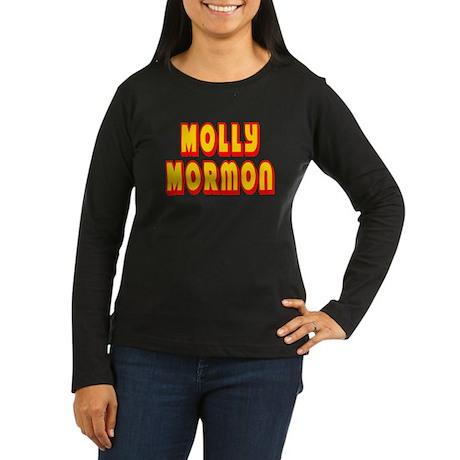 Molly Mormon Women's Long Sleeve Dark T-Shirt