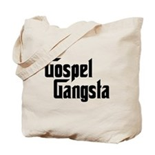 Gospel Gangsta Tote Bag