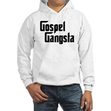 Gospel Gangsta Hoodie