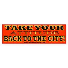 Your City Attitude Sucks