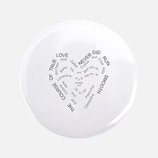 """Cute True love 3.5"""" Button"""