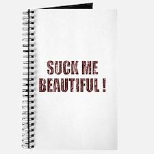 Suck Me Beautiful Journal