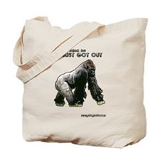 Just Got Out Tote Bag