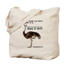 What It Is? Tote Bag