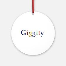 Giggity Giggity Google Ornament (Round)