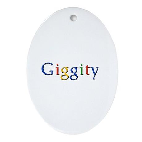 Giggity Giggity Google Ornament (Oval)