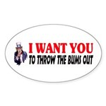 Throw The Bums Out Sticker (Oval 50 pk)