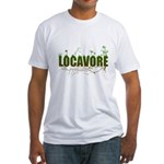 Locavore buy locally realfood Fitted T-Shirt
