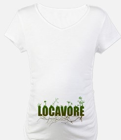 Locavore buy locally realfood Shirt