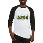 Locavore buy locally realfood Baseball Jersey