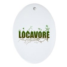 Locavore buy locally realfood Ornament (Oval)