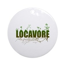 Locavore buy locally realfood Ornament (Round)