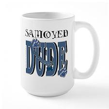Samoyed DUDE Mug