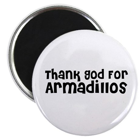 """Thank God For Armadillos 2.25"""" Magnet (10 pack)"""