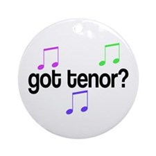 Got Tenor Ornament (Round)