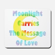 Moonlight message Mousepad