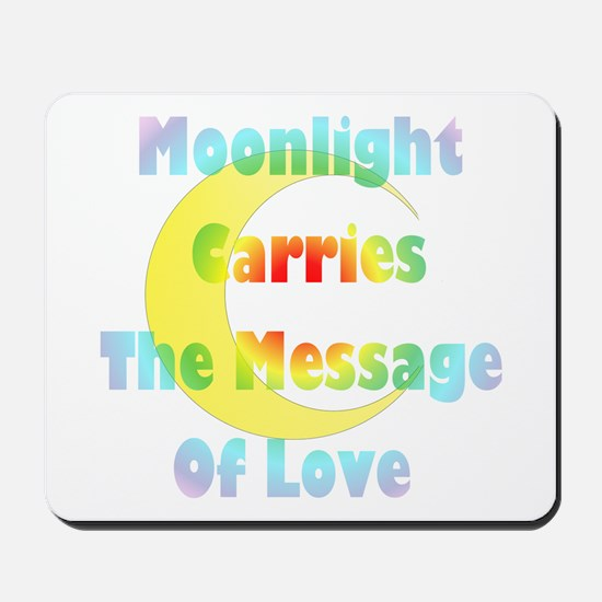 Moonlight message Mousepad