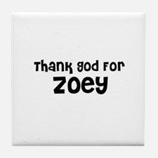 Thank God For Zoey Tile Coaster
