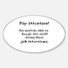 Pay attention funny teacher Sticker (Oval)